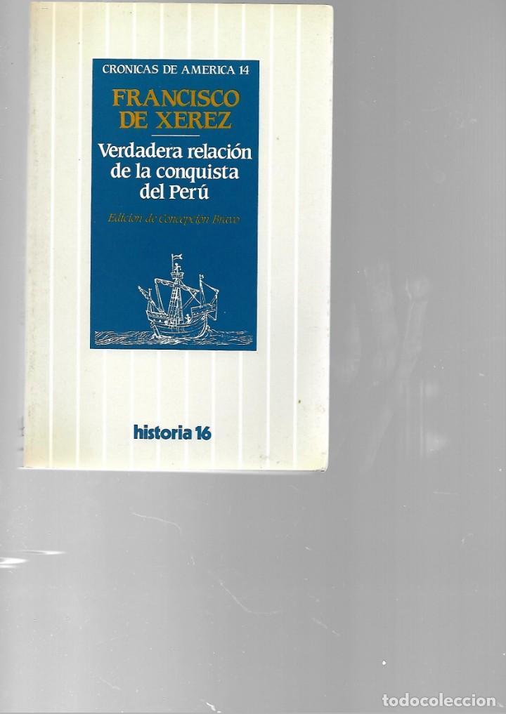 LIBRO CRONICAS DE AMERICA 14 FRANCISCO DE XEREZ 1985 HISTORIA 16 (Libros de Segunda Mano - Historia Antigua)
