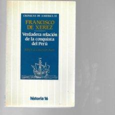 Libros de segunda mano: LIBRO CRONICAS DE AMERICA 14 FRANCISCO DE XEREZ 1985 HISTORIA 16. Lote 202079702