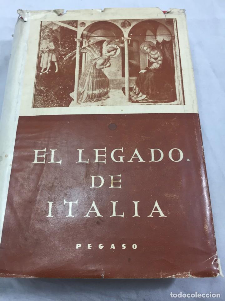 EL LEGADO DE ITALIA. GIUSEPPE PREZZOLINI. PEGASO 1955 (Libros de Segunda Mano - Historia Antigua)