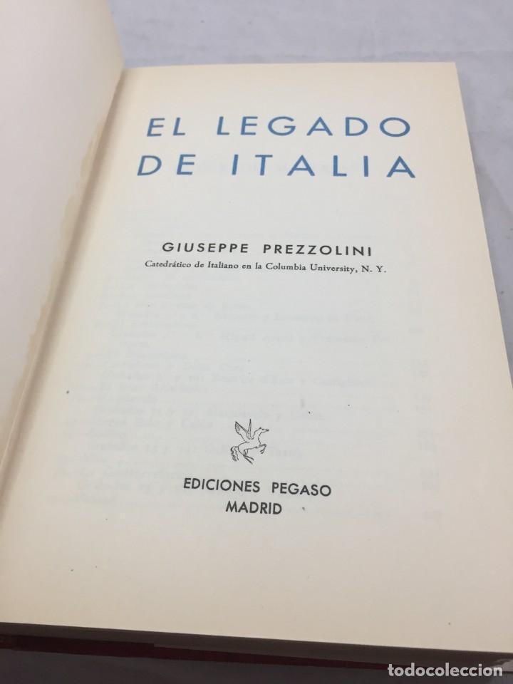 Libros de segunda mano: El legado de Italia. Giuseppe Prezzolini. Pegaso 1955 - Foto 2 - 202844198