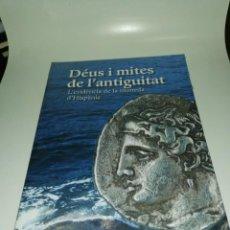 Libros de segunda mano: DEUS I MITES DE L' ANTIGUITAT, MONEDA D'HISPANIA. Lote 203011163