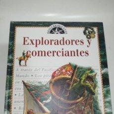 Libros de segunda mano: EXPLORADORES Y COMERCIANTES, DR. ANNE MILLARD. Lote 203096381