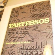 Libros de segunda mano: JUAN MALUQUER DE MOTES. TARTESSOS. DESTINO 1970 TAPA DURA 177 PÁG (BUEN ESTADO). Lote 203171885