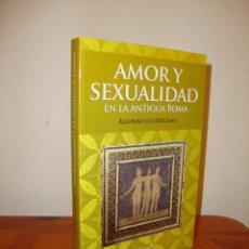Libri di seconda mano: AMOR Y SEXUALIDAD EN LA ANTIGUA ROMA - ALFONSO CUATRECASAS - MUY BUEN ESTADO. Lote 203544732