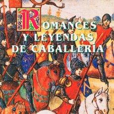 Libros de segunda mano: ROMANCES Y LEYENDAS DE CABALLERIA (HOPE MONTCRIEFF), VER INDICE. Lote 203799656