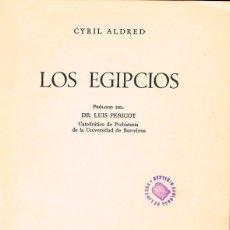Libros de segunda mano: ALDRED, CYRIL / LOS EGIPCIOS. Lote 203802193