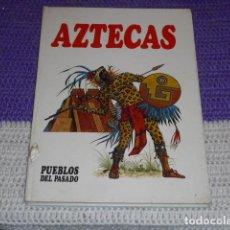 Libros de segunda mano: AZTECAS PUEBLOS DEL PASADO - 1979 -. Lote 203804670