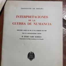 Libros de segunda mano: INTERPRETACIONES DE LA GUERRA DE NUMANCIA POR JULIO CARO BAROJA. Lote 203818812