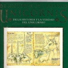Libros de segunda mano: LIBRO DE HISTORIA ET VERITATE UNICORNIS DE LA HISTORIA Y LA VERDAD DEL UNICORNIO. Lote 203855215