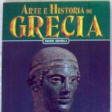 Libros de segunda mano: ARTE E HISTORIA DE GRECIA - ED. ESPAÑOLA CASA EDITRICE BONECHI 2003 - VER INDICE Y FOTOS. Lote 203866056