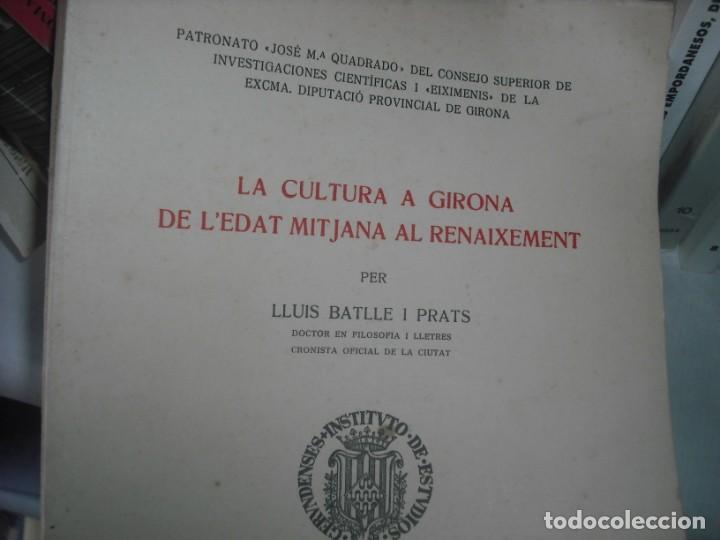 LA CULTURA A GIRONA DE L'EDAT MITJANA AL RENAIXAMENT (Libros de Segunda Mano - Historia Antigua)