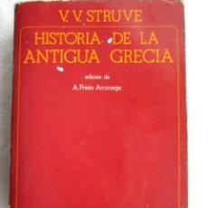 Libros de segunda mano: HISTORIA DE LA ANTIGUA GRECIA – V.V. STRUVE. Lote 204263638