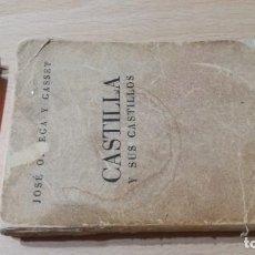 Libri di seconda mano: CASTILLA Y SUS CASTILLOS - JOSE ORTEGA Y GASSET - AFRODISIO AGUADO 1952 / R201. Lote 204723896