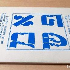 Libros de segunda mano: LAS INSCRIPCIONES HEBREAS SINAGOGA TOLEDANA R SEMUEL HA-LEVI / R301. Lote 204724131
