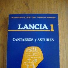 Libros de segunda mano: LANCIA1, CANTABROS Y ASTURES (LEÓN). BILENARIO DE LAS GUERRAS CANTABRAS Y ASTURES. 1983.. Lote 204760113