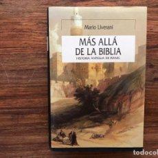 Libros de segunda mano: MÁS ALLÁ DE LA BIBLIA. HISTORIA ANTIGÜA DE ISRAEL. MARIO LIVERANI. EDICTORIAL CRÍTICA. SERIE MAYOR.. Lote 205006330