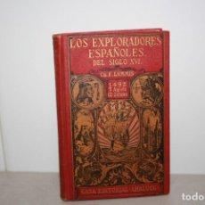 Libros de segunda mano: LOS EXPLORADORES ANTIGUO DEL SIGLO XVI. Lote 205562595