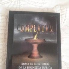 Libros de segunda mano: COMPLUTUM. ROMA EN EL INTERIOR DE LA PENÍNSULA IBÉRICA. ALCALÁ DE HENARES. Lote 205268295