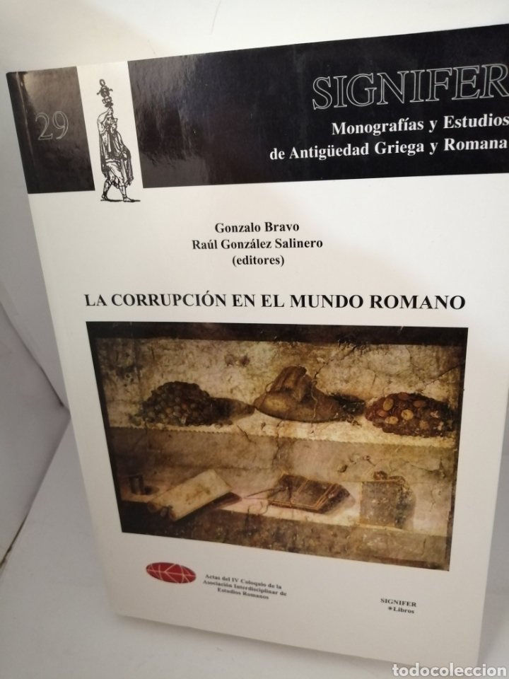 LA CORRUPCIÓN EN EL MUNDO ROMANO (Libros de Segunda Mano - Historia Antigua)