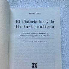 Libros de segunda mano: EL HISTORIADOR Y LA HISTORIA ANTIGUA. EDUARD MEYER. 1983. Lote 205738725