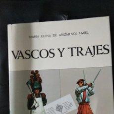 Libros de segunda mano: LIBRO VASCOS Y TRAJES TOMO 2 / MARIA ELENA DE ARIZMENDI AMIEL. Lote 205746242