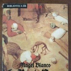 Libros de segunda mano: LA PESTE NEGRA (ANGEL BLANCO) BIBLIOTECA DE EL SOL - SUB01J. Lote 205768156