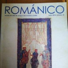 Libros de segunda mano: ROMANICO. REVISTA DE AMIGOS DEL ROMANICO Nº 18 JUN 2014 IN 4 PROLONGADO 80 PP. MUY ILUSTRADA. Lote 206146573