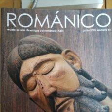 Libros de segunda mano: ROMANICO. REVISTA DE AMIGOS DEL ROMANICO Nº 15 DIC 2012 IN 4 PROLONGADO 80 PP. MUY ILUSTRADA. Lote 206147203