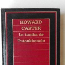 Libros de segunda mano: LA TUMBA DE TUTANKAMON. AUTOR: HOWARD CARTER. Lote 206156831