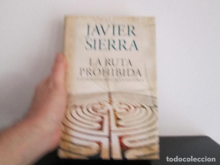 LA RUTA PROHIBIDA JAVIER SIERRA (Libros de Segunda Mano - Historia Antigua)
