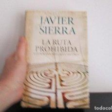 Libros de segunda mano: LA RUTA PROHIBIDA JAVIER SIERRA. Lote 206159901