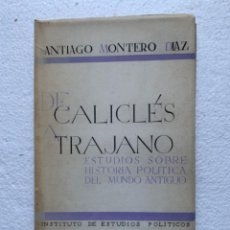 Libros de segunda mano: DE CALICLÉS A TRAJANO. SANTIAGO MONTERO DÍAZ. 1948. Lote 206465506