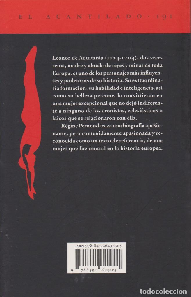 Libros de segunda mano: LEONOR DE AQUITANIA. RÉGINE PERNOUD - Foto 2 - 206479707