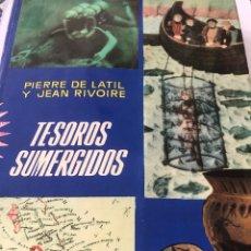 Libros de segunda mano: TESOROS SUMERGIDOS. 1. EDICIÓN. Lote 206512235