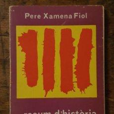 Libros de segunda mano: RESUM D'HISTORIA DE MALLORCA - PERE XAMENA FIOL - EDITORIAL MOLL 1979. Lote 206586640