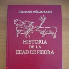 Libros de segunda mano: HISTORIA DE LA EDAD DE PIEDRA - HERMANN MÜLLER KARPE - EDITORIAL GREDOS, 1982 - 1ª EDICIÓN. Lote 206779870