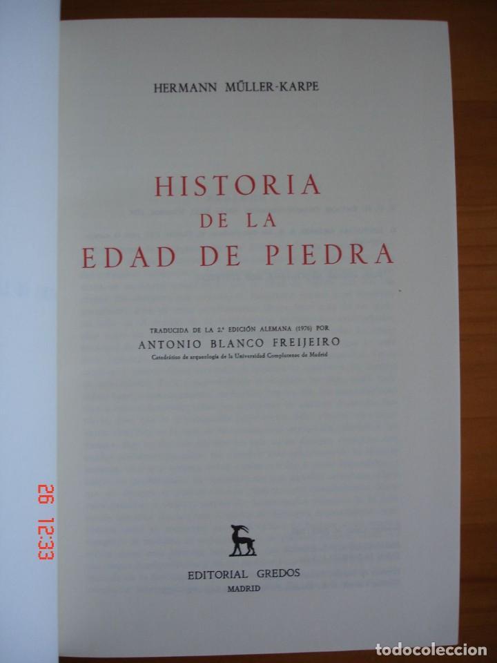 Libros de segunda mano: HISTORIA DE LA EDAD DE PIEDRA - HERMANN MÜLLER KARPE - EDITORIAL GREDOS, 1982 - 1ª EDICIÓN - Foto 4 - 206779870