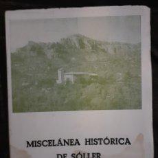 Libros de segunda mano: MISCELANEA HISTÓRICA DE SOLLER (MALLORCA) AÑO 1970. Lote 206896168