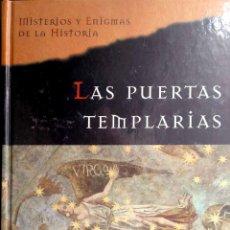 Libros de segunda mano: LAS PUERTAS TEMPLARIAS DE JAVIELOS MORADORES DEL BOSQUE DE ALYS CLARE. EDITORIAL PLANETA DEAGOSTINI.. Lote 206897506