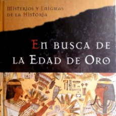 Libros de segunda mano: EN BUSCA DE LA EDAD DE ORO DE JAVIER SIERRA. EDITORIAL PLANETA DEAGOSTINI.. Lote 206899101