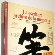 Libros de segunda mano: LA ESCRITURA, ARCHIVO DE LA MEMORIA - GEORGES JEAN - ILUSTRADO. Lote 207057117
