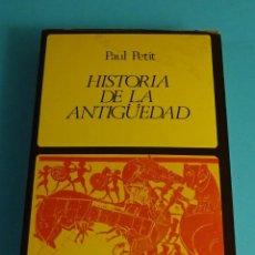 Libros de segunda mano: HISTORIA DE LA ANTIGÜEDAD. PAUL PETIT. EDITORIAL LABOR. Lote 207099121