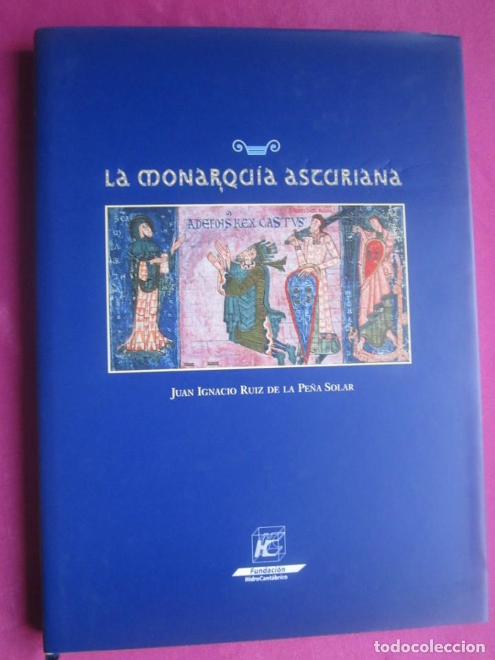 LA MONARQUIA ASTURIANA RUIZ DE LA PEÑA MUY ILUSTRADO (Libros de Segunda Mano - Historia Antigua)
