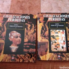 Libros de segunda mano: CIVILIZACIONES PERDIDAS EGIPTO TIERRA DE FARAONES TOMO 1 Y 2. Lote 207361763