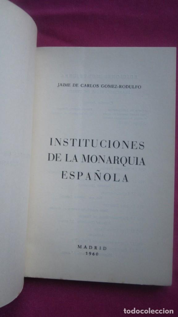 Libros de segunda mano: INSTITUCIONES DE LA MONARQUIA ESPAÑOLA E. MONTEJURRA 1960 - Foto 2 - 207440562