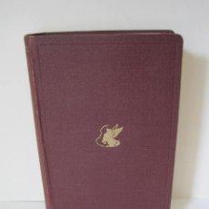 Libros de segunda mano: EL LEGADO DE GRECIA. EDITADO POR SIR RICHARD LIVINGSTONE. TRADUCCIÓN POR A. J. DORTA. OXFORD. 1944.. Lote 207701270