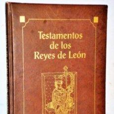 Libros de segunda mano: TESTAMENTOS DE LOS REYES DE LEÓN (LIBRO DE LAS ESTAMPAS). F. Lote 208402955