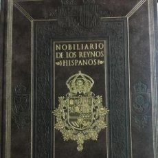 Libros de segunda mano: NOBILIARIO DE LOS REYNOS HISPANOS - MANUSCRITO INEDITO DEL S. XVI - 2001- #4732 - MUY BUEN ESTADO. Lote 208453705