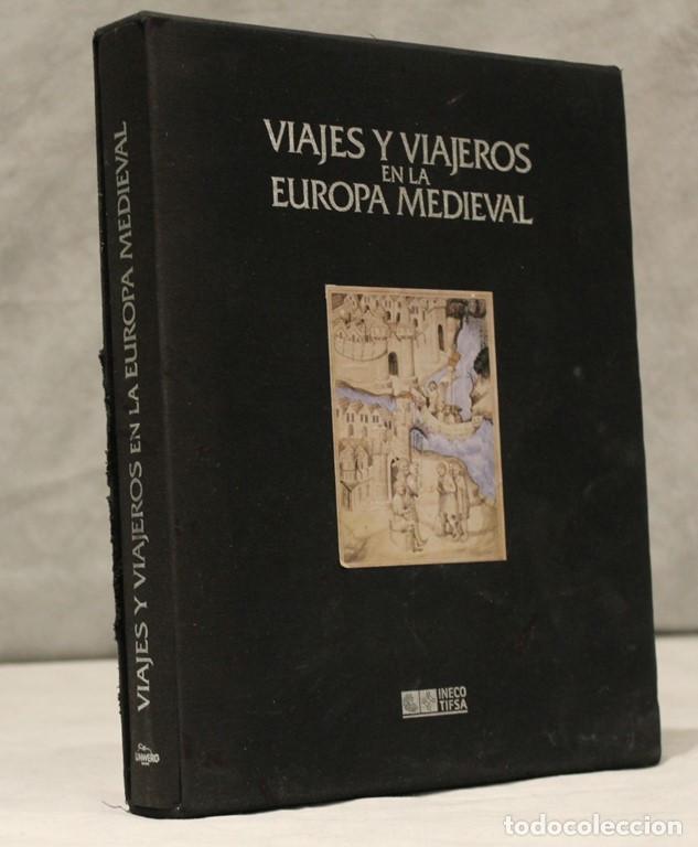 VIAJES Y VIAJEROS EN LA EUROPA MEDIEVAL,FELICIANO NOVOA-F.JAVIER VILLALBA RUIZ DE TOLEDO,LUNDWERG. (Libros de Segunda Mano - Historia Antigua)