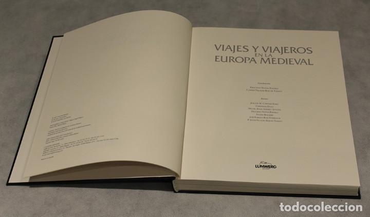 Libros de segunda mano: Viajes y viajeros en la Europa medieval,Feliciano Novoa-F.Javier Villalba Ruiz de Toledo,Lundwerg. - Foto 2 - 208472762